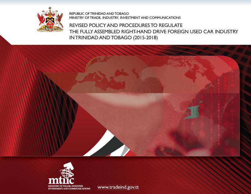 Revised Policy and Procedures to Regulate the Fully Assembled Right-Hand Drive Foreign Used Car Industry in Trinidad and Tobago