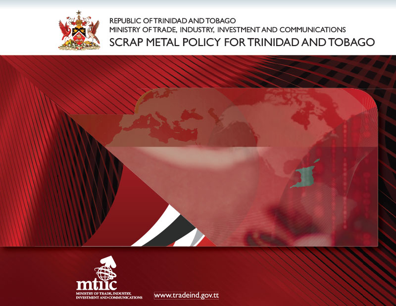 SCRAP METAL POLICY FOR TRINIDAD AND TOBAGO